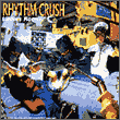RHYTHM CRUSH